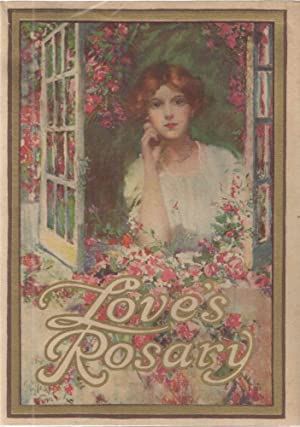 Love's Rosary; A Garland of Verses from: Madison Harvey