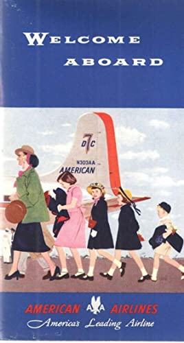 Welcome Aboard.: American Airlines.