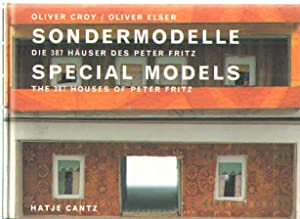 Sondermodelle/Special Models The 387 houses of Peter: Harald.; Michael Zinganel