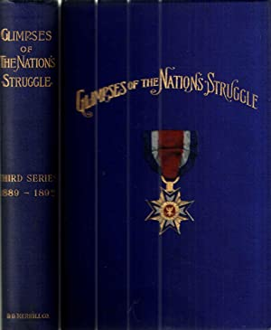 Glimpses of the Nation's Struggle; Third Series.1889-1892: Neill,Chaplain Edward D.