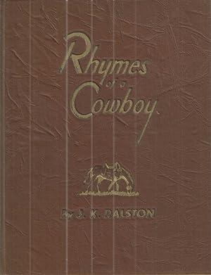 Rhymes of a Cowboy.: Ralston, J.K.
