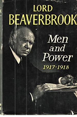 Men and Power: 1917-1918