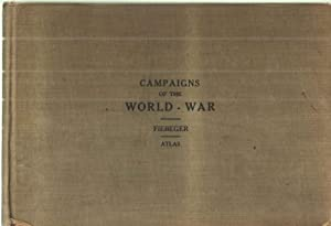 Campaigns of the World War; Atlas