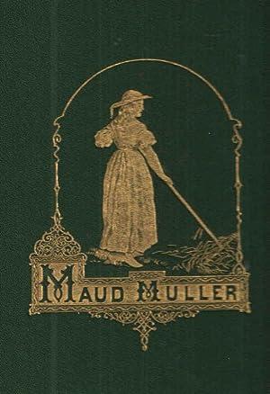 Maud Muller.: John G. Whittier.