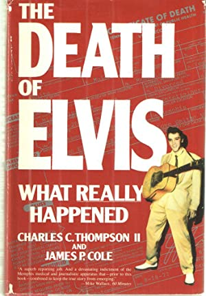 The Death of Elvis: Charlie Thompson and James P. Cole