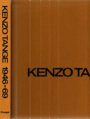 Kenzo Tange 1946-1969 Architecture and Urban Design: Udo Kultermann