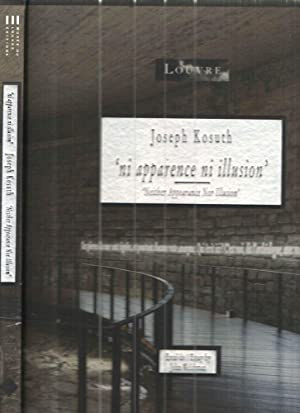 Joseph Kosuth 'ni apparence ni illustion' 'Neither Appearance Nor Illusion: John ...