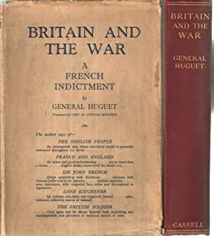 Britain and the War A French Indictrment