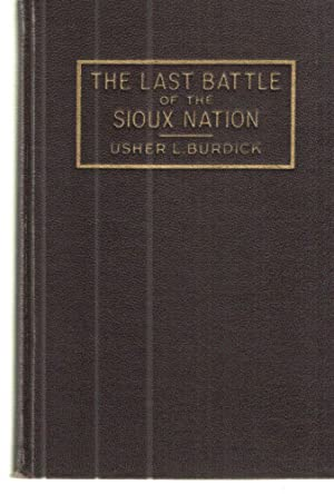 The Last Battle of the Sioux Nation