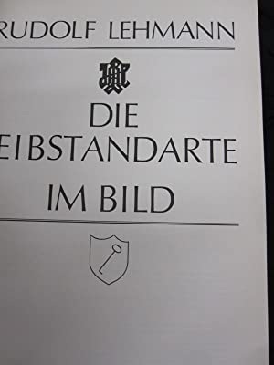 Die Leibstandarte Im Bild: Rudolf Lehmann