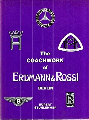 The Coachwork of Edrmann & Rossi Berlin: Rupert Stuhlemmer
