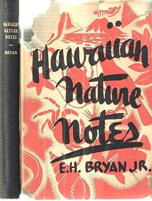 Hawaiian Nature Notes: E.H.Bryan, Jr.