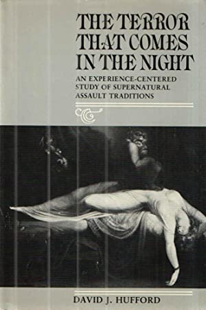 The Terror That Comes in the Night; An Experience-Centered Study of Supernatural Assault Traditions...