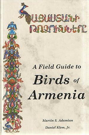A Field Guide to Birds of Armenia.: Martin S. Adamian