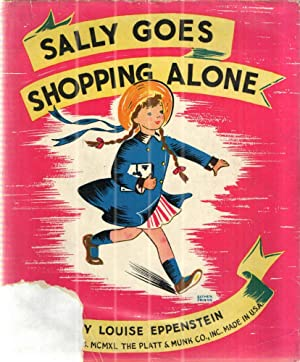 Sally Goes Shopping Alone: Louise Eppenstein