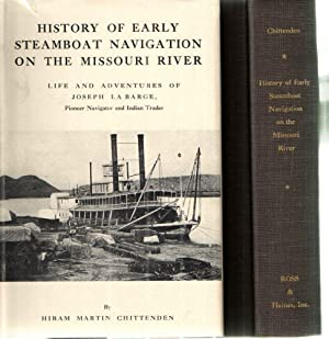 History of Early Steamboat Navigation on the: Hiram Martin Chittenden