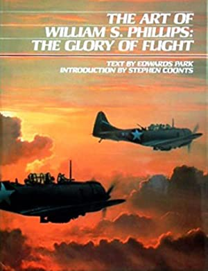 The Art of William S. Phillips The Glory of Flight