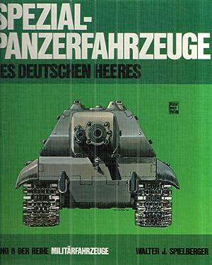 Spezial-Panzer-Fahrzeuge Des Deutschen Heeres: Walter J Spielberger