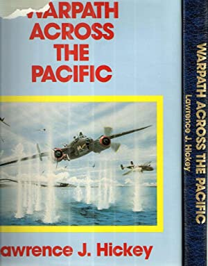 Warpath Across the Pacific: Lawrence J. Hickey