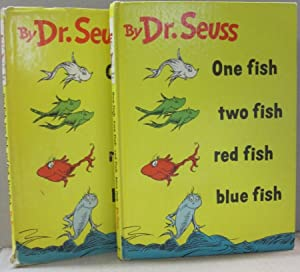 One fish two fish red fish blue fish: Dr. Seuss