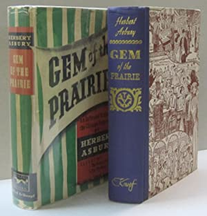 Gem of the Prairie; An Informal History of the Chicago Underworld