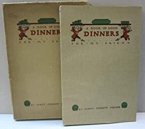 A Book of Good Dinners for My Friends