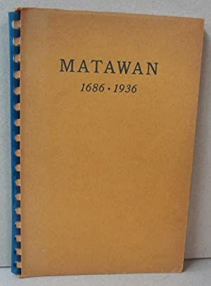 Matawan 1686-1936: Workers of the Federal Writers' Projects