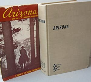 Arizona; The Grand Canyon State A State Guide
