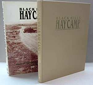 Black Hills Hay Camp Images and Perspectives of early Rapid City