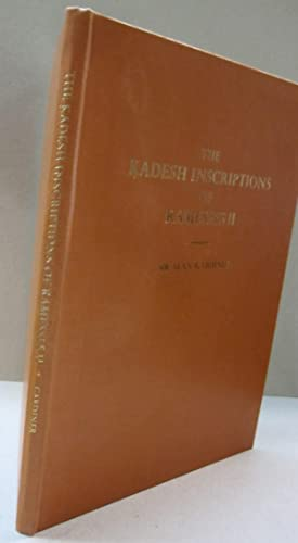 The Kadesh Inscriptions of Ramesses II: Sir Alan Gardiner
