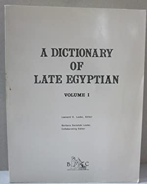 A Dictionary of Late Egyptian; Volume 1