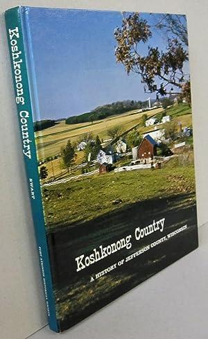 Koshkonong Country; A History of Jefferson County: Hannah Swart