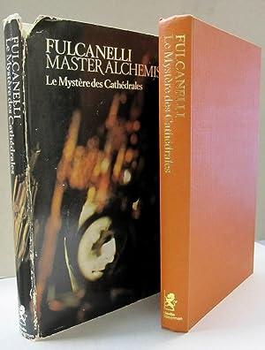 Fulcanelli: Master Alchemist Le Mystere des Cathedrales;: Mary Sworder, translator