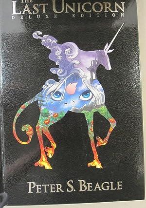 The Last Unicorn; Deluxe Edition: Peter S. Beagle