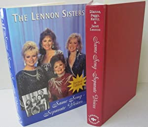 Same Song Separate Voices; The Collective Memoirs: Lennon Sisters