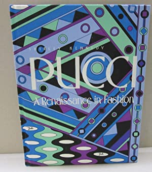 Pucci A Renaissance in Fashion: Shirley. Kennedy