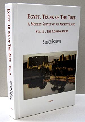 Egypt, Trunk of the Tree, Vol. 2 The Consequences; How Egypt Became the Trunk of the Tree