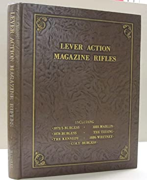 Lever Action Magazine Rifles; Including 1872/5 Burgess,: Samuel L. Maxwell