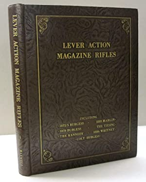 Lever Action Magazine Rifles Derived from the: Samuel L. Maxwell,