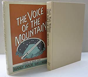 The Voice of the Mountain: Manly Wade Wellman