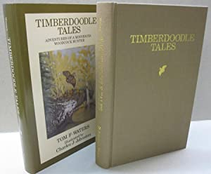 Timberdoodle Tales: Adventures of a Minnesota Woodcock: Thomas F Waters