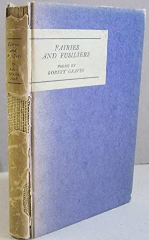 Fairies and Fusiliers: Robert Graves
