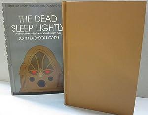 The Dead Sleep Lightly And Other Mysteries: John Dickson Carr