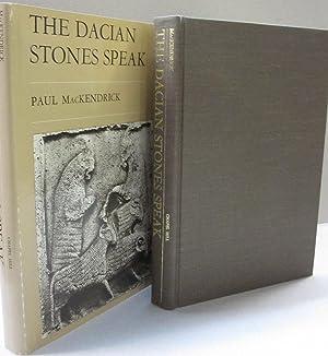 The Dacian Stones Speak: Paul Lachlan MacKendrick