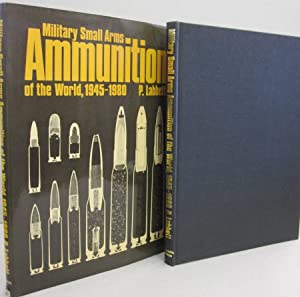 Military small arms ammunition of the world,: P Labbett