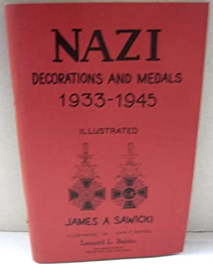 Nazi Decorations and Medals 1933-1945: James A. Sawicki