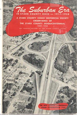 The Suburban Era 1917-1958 Volume IV Part 2; Being Scripts 302-370 as broadcast over WHBC-WHBC-FM...
