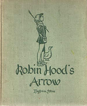 Robin Hood's Arrow.: Stone,Eugenia.