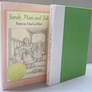 Sarah, Plain and Tall: Patricia MacLachlan