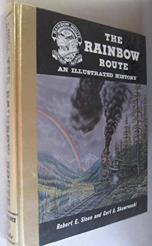 Rainbow Route Illustrated History of The Silverton: Robert E. Sloan